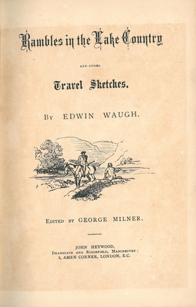 Rambles in the Lake Country - Edwin Waugh